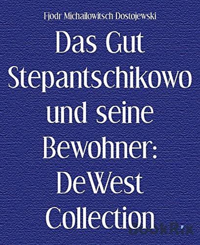 das-gut-stepantschikowo-und-seine-bewohner-dewest-collection-german-edition