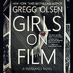 Girls on Film | Gregg Olsen