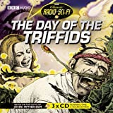 img - for The Day of the Triffids: Classic Radio Sci-Fi (BBC Classic Radio Sci-Fi) book / textbook / text book