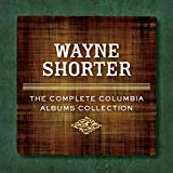 Wayne Shorter: The Complete Columbia Albums Collection