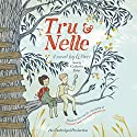 Tru and Nelle Audiobook by G. Neri Narrated by Catherine Taber