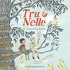 Tru and Nelle Audiobook