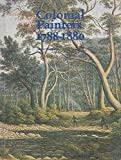 img - for Colonial painters 1788-1880 (Australian painting studio series) book / textbook / text book