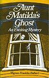Aunt Matilda's Ghost
