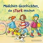 Mädchen-Geschichten, die stark machen | Liane Schneider