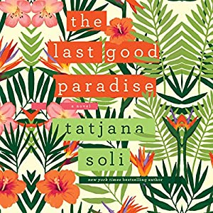 Last Good Paradise Audiobook