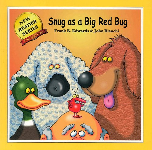 Snug As A Big Red Bug (New Reader Series)