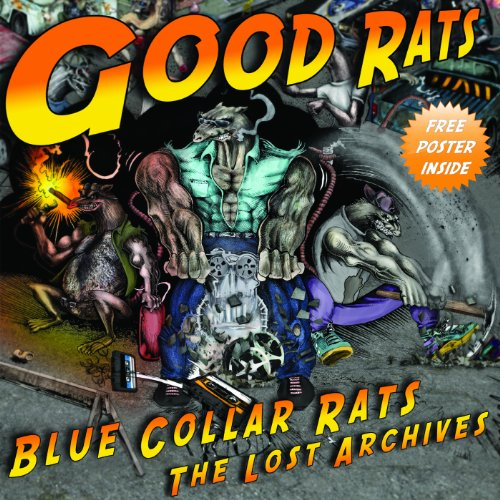 Blue Collar Rats (The Lost Archives 1975 - 1985)