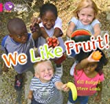 img - for We Like Fruit (Collins Big Cat) book / textbook / text book