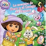 La aventura de Dora y el Conejo de Pascua (Dora's Easter Bunny Adventure) (Dora the Explorer (Simon & Schuster...