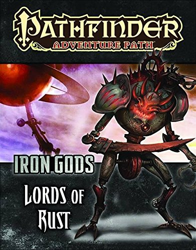 Pathfinder Adventure Path: Iron Gods Part 2 - Lords of Rust (Iron Gods compare prices)