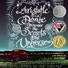 Aristotle and Dante Discover the Secrets of the Universe Hörbuch von Benjamin Alire Saenz Gesprochen von: Lin-Manuel Miranda