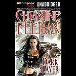 Dark Slayer: Dark Series, Book 20 | Christine Feehan