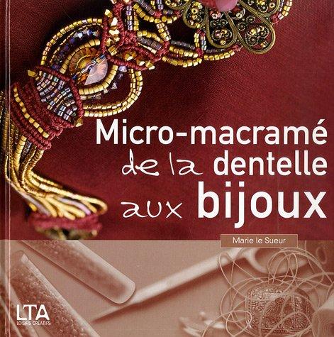 Micro-macrame, de la dentelle aux bijoux
