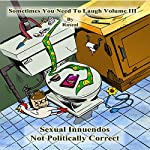 Sometimes You Need to Laugh, Volume 3    Rascal