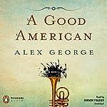 A Good American | Alex George