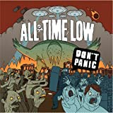 Don't Panic ~ All Time Low