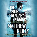 The Four Legendary Kingdoms: Jack West Junior 4 Hörbuch von Matthew Reilly Gesprochen von: Sean Mangan