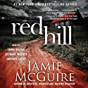 Red Hill: A Novel (       UNABRIDGED) by Jamie McGuire Narrated by Emma Galvin, January LaVoy, Zachary Webber
