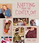 Knitting from the Center Out: An Intr...