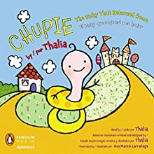 Chupie/Chupi: The Binky That Returned Home/El Binky que regresso a suhogar Audiobook by  Thalia Narrated by  Thalia