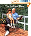 The Saddest Time (An Albert Whitman Prairie Book)