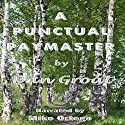 A Punctual Paymaster Audiobook by Dan Groat Narrated by mike ortego
