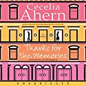 Thanks for the Memories Audiobook by Cecelia Ahern Narrated by Sile Bermingham
