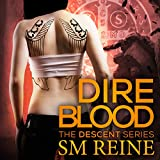 Dire Blood: The Descent Series, Book 5