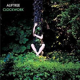 Alif Tree - Clockwork Remixes Part 1
