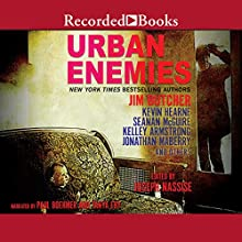 Urban Enemies: A Collection of Urban Fantasy Stories Audiobook by Jim Butcher, Joseph Nassise - editor Narrated by Paul Boehmer, Tanya Eby