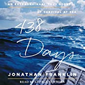 438 Days: An Extraordinary True Story of Survival at Sea | [Jonathan Franklin]