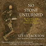 No Stone Unturned: The True Story of...