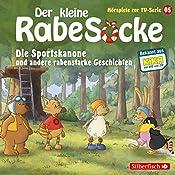 Die Sportskanone und andere rabenstarke Geschichten (Der kleine Rabe Socke - Das Hörspiel zur TV-Serie 5) |  div.
