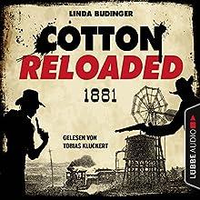 1881 - Serienspecial (Cotton Reloaded 55) Hörbuch von Linda Budinger Gesprochen von: Tobias Kluckert
