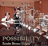Possibility[Trumpet:白水大介]