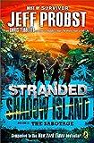 The Sabotage (STRANDED, SHADOW ISLAND)