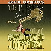 The Key That Swallowed Joey Pigza | Jack Gantos