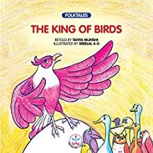 The King of Birds (       UNABRIDGED) by Tanya Munshi Narrated by Seetal Iyer