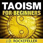 Taoism for Beginners | J.D. Rockefeller
