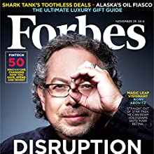Forbes, November 29, 2016 Periodical by  Forbes Narrated by Daniel May