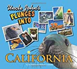 Uncle Johns Bathroom Reader Plunges into California (Uncle Johns Illustrated)