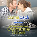 Comeback: Portland Storm, Book 9 (       UNABRIDGED) by Catherine Gayle Narrated by Angel Clark