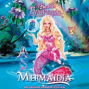 Barbie Mermaidia Hörspiel