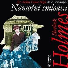 Námořní smlouva (Sherlock Holmes 11) (       UNABRIDGED) by Arthur Conan Doyle Narrated by Aleš Procházka