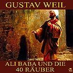 Ali Baba und die 40 Räuber | Gustav Weil