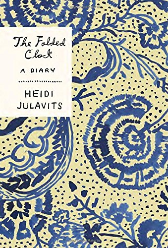 The Folded Clock: A Diary PDF