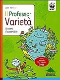 img - for Il professor Variet . Sostieni il sostenibile book / textbook / text book