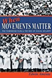 img - for When Movements Matter: The Townsend Plan and the Rise of Social Security (Princeton Studies in American Politics: Historical, International, and Comparative Perspectives) by Amenta, Edwin (2008) Paperback book / textbook / text book