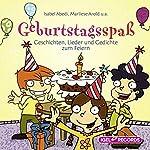 Geburtstagsspaß: Geschichten, Lieder und Gedichte zum Feiern | Isabel Abedi,Marliese Arold,Astrid Lindgren